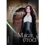Magie útočí - Ilona Andrews