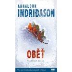 Oběť - Islandská detektivka - Arnaldur Indridason