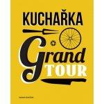 Kuchařka Grand Tour
