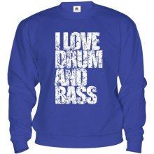 I Love Drum and Bass Mikina