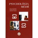 Psychológia médií - Hradiská Elena; Brečka Samuel; Vybíral