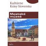 Mestské múzeá - Peter Maráky