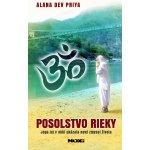 Posolstvo rieky - Alana Dev Priya