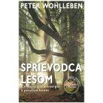 Sprievodca lesom - Peter Wohlleben