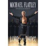 Lord of the Dance - Michael Flatley , Douglas Thompson