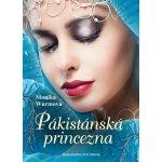 Pákistánská princezna - Monika Wurmová