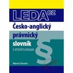 Česko-anglický právnický slovník s vysvětlivkami - Marta Chromá