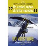 Na vrchol žádné zkratky nevedou - Ed Viesturs; David Roberts