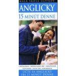 Anglicky 15 minút denne