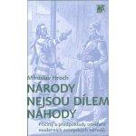 Národy nejsou dílem náhody - Miroslav Hroch
