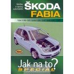 Škoda Fabia Fabia 11/99 - 3/07, Combi 11/00 - 12/07, Sedan 6/01 - 12/07