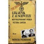 Lekárnik z Auschwitzu - Patricia Posnerová