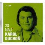 DUCHON, KAROL: 20 NAJ (CD)