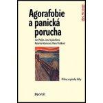 Agorafobie a panická porucha - Jan Praško