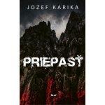 Priepasť - Jozef Karika