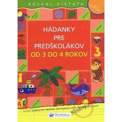 9b7d1efe7 Hádanky pre predškolákov od 3 do 4 rokov - Kolektív autorov od 2,78 ...