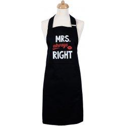16862238a21a Šik v kuchyni Dámská zástera Mrs. Always right 22