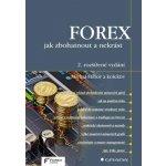 FOREX - jak zbohatnout a nekrást - Forex-Zone