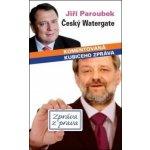 Český Watergate (Jiří Paroubek)
