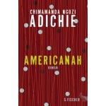 Americanah, deutsche Ausgabe - Adichie, Chimamanda Ngozi