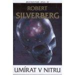 Umírat v nitru - Robert Silverberg