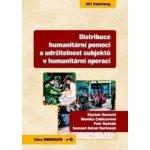 Distribuce humanitární pomoci a udržitelnost subjektů v humanitární operaci