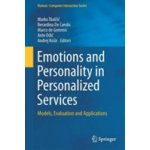 Emotions and Personality in Personalized Services Tkalcic Marko