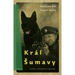 Král Šumavy - Žák David Jan