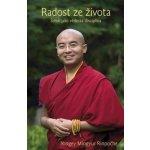 Radost ze života - Štěstí jako vědecká disciplína - Yongey Mingyur