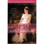 Lady Jane volání minulosti - Alexander Stainforth