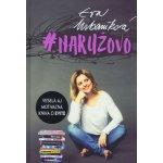 #NARUŽOVO - Monivačná kniha - Eva Urbaníková