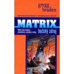 Matrix - Božský zdroj - Gregg Braden