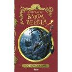 Rozprávky Barda Beedla, 2. vydanie - Joanne K. Rowlingová
