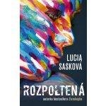 Rozpoltená - Lucia Sasková