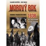 Morový rok 1938 - Vladimír Bružeňák; Josef Macke