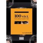 100 věcí, které dělají úspěšní lidé Nigel Cumberland
