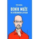 Deník muže středního věku - Petr Kukal