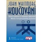 Koučování - John Whitmore