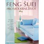Feng šuej pro moderní život - Mary Lambert, Stephen Skinner