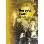 Nesvatí svatí a jiné příběhy Ševkunov Tichon