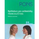 Braun Anne Julien Patrice Rychlokurz pro začátečníky - Francouzština KNI
