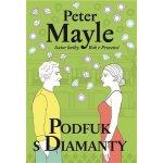 Podfuk s diamanty - Peter Mayle