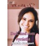 Deň, keď som vyrástla - Sarah Jacquet