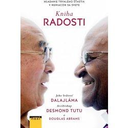 Kniha radosti (Hľadanie trvalého šťastia v meniacom sa svete), Dalajláma, Desmond Tutu, Douglas Abrams