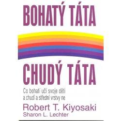 Bohatý otec, chudobný otec, Robert T. Kiyosaki