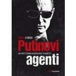 Putinovi agenti - Ondřej Kundra
