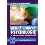Dětská klinická psychologie - Pavel Říčan, Dana Krejčířová