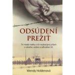 Odsúdení prežiť - Wendy Holdenová