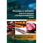 Procesy a zařízení v potravinářství a biotechnologiích - Pavel Kadlec Karel Melzoch Michal Voldřich