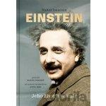 Einstein Jeho život a vesmír - Walter Isaacson